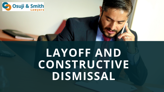 Layoff and Constructive Dismissal