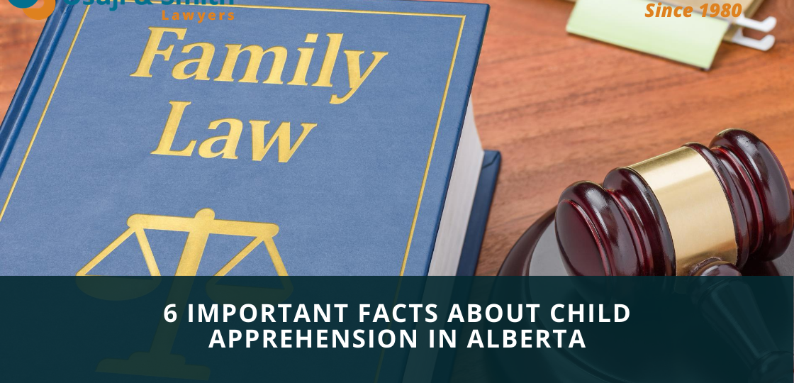 6 Important Facts About Child Apprehension in Alberta