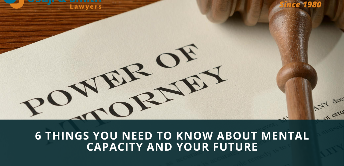 6 Things You Need to Know About Mental Capacity And Your Future