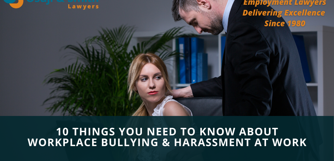 10 Things You Need to Know About Workplace Bullying & Harassment AT WORK