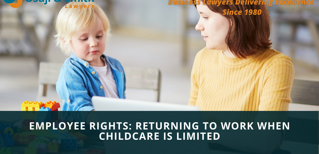 Employee Rights Returning to Work When Childcare is Limited