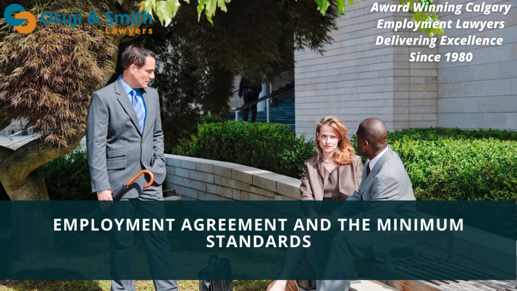 Employment Agreement and The Minimum Standards