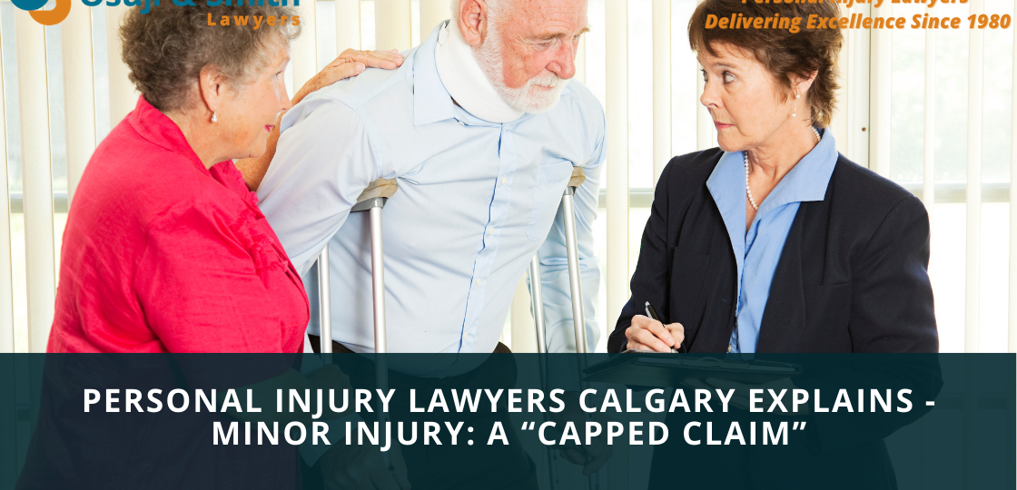 """PERSONAL INJURY LAWYERS CALGARY EXPLAINS - Minor Injury A """"Capped Claim"""""""