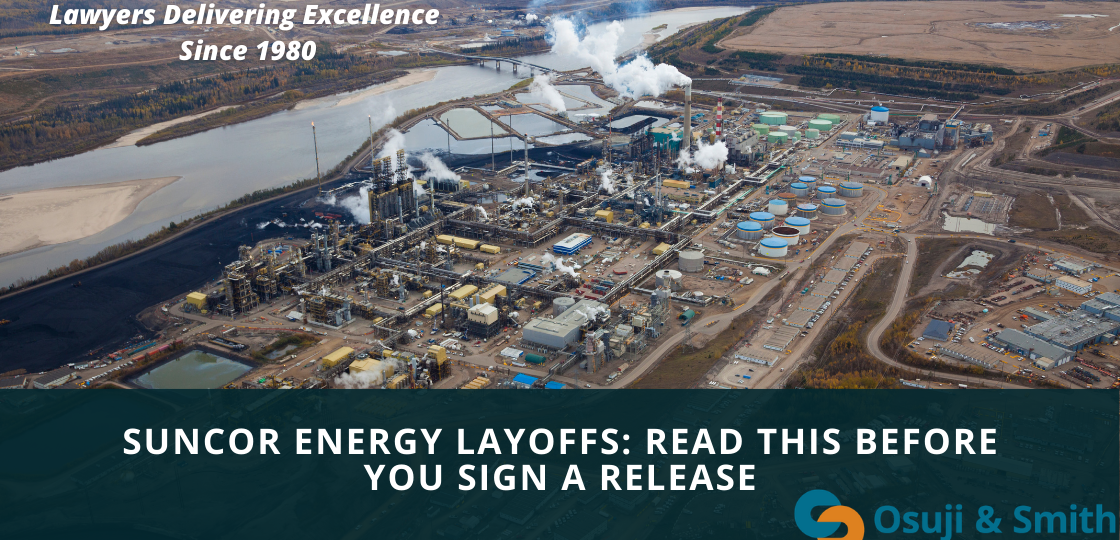 Suncor Energy Layoffs Read This Before You Sign a Release