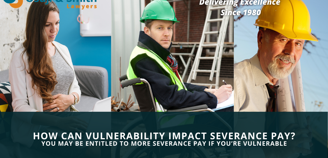 How Can Vulnerability Impact Severance Pay