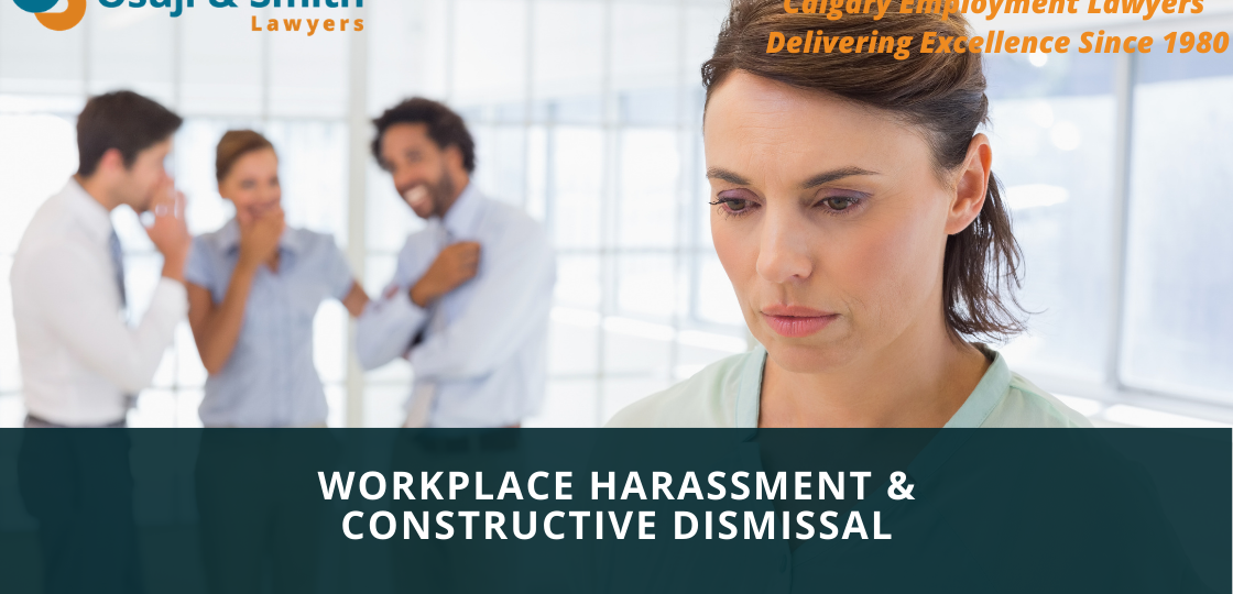 Workplace Harassment and Constructive Dismissal Lawyers Calgary