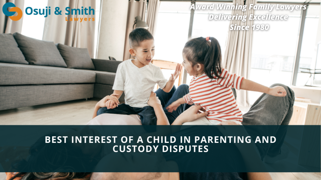 Calgary Family Lawyers - Best Interest of a Child in Parenting and Custody Disputes