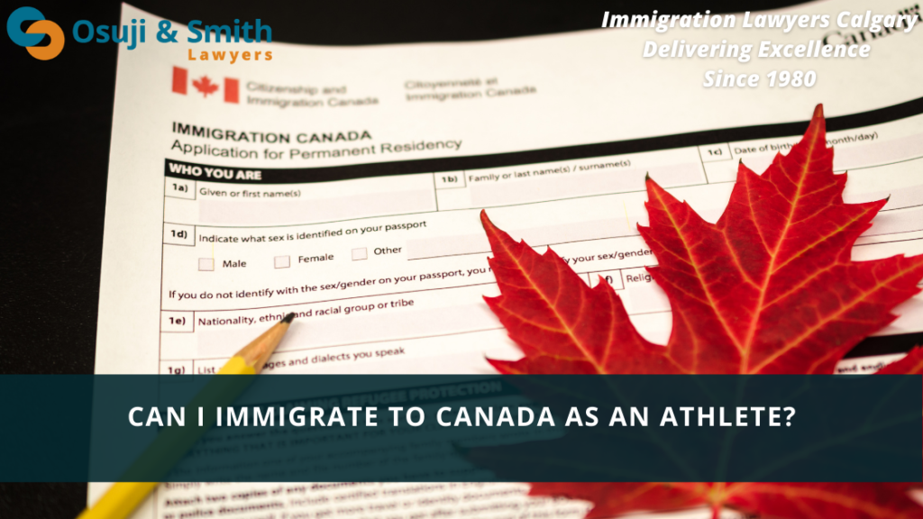 Calgary Immigration Lawyers - Can I immigrate to Canada as an Athlete