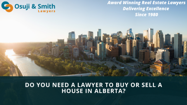 Do You Need a Lawyer to Buy or Sell a House in Alberta