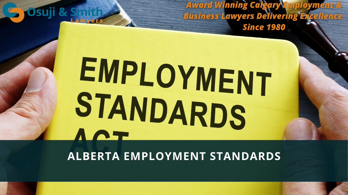 Employment Lawyers Calgary - Alberta Employment Standards Code