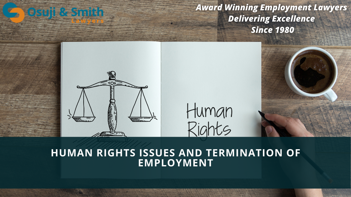 employment lawyers calgary on HUMAN RIGHTS ISSUES AND TERMINATION OF EMPLOYMENT