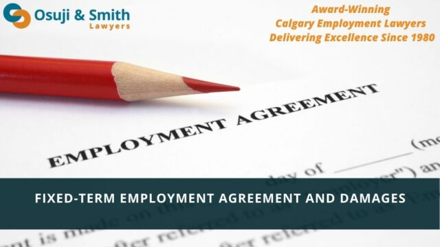 Employment Lawyers Calgary - Fixed-Term Employment Agreement and Damages