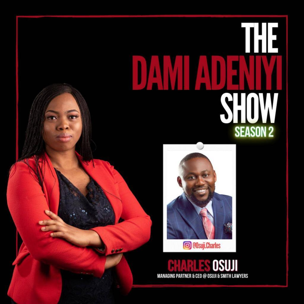 The Dami Adeniyi Show - From Immigrant to Canada's Top 25 Most Influential Lawyer - Charles Osuji - Osuji and Smith Lawywers Calgary