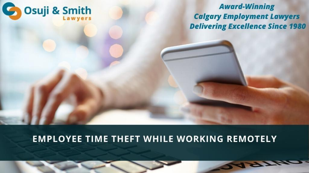 Calgary Employee time theft while working remotely