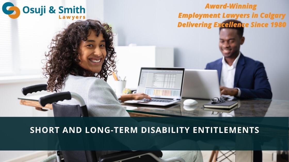 Calgary Short and Long-Term Disability Entitlements – Sick leave, LTD, STD