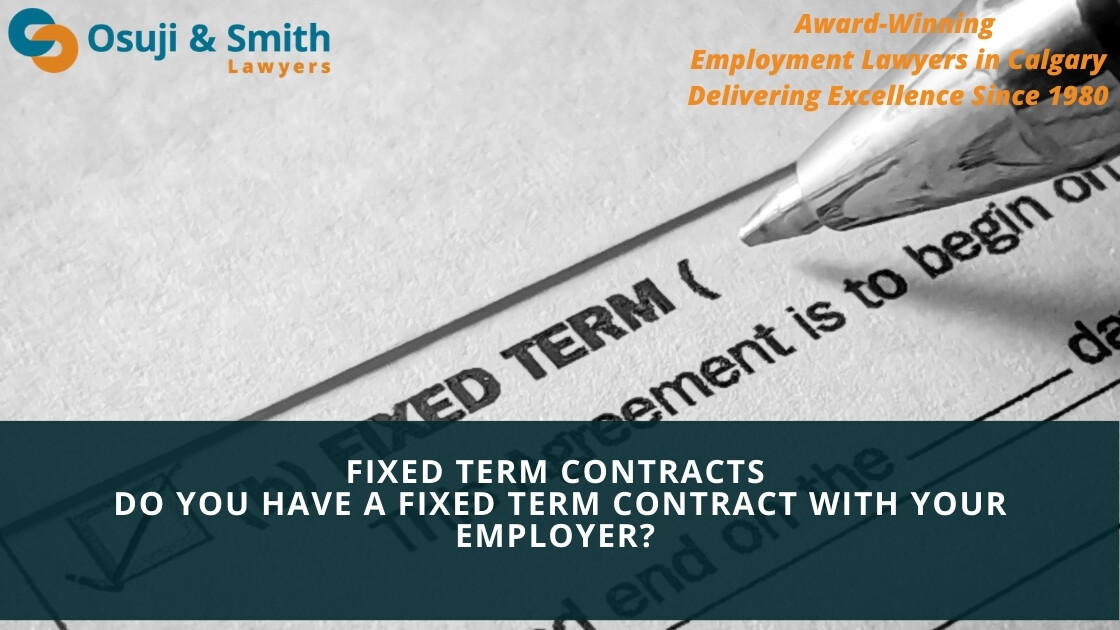 Fixed Term Contracts - Calgary employment lawyers, contractual agreement, contractor, contractual obligations