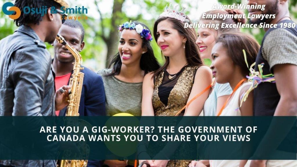 Are you a Gig-Worker The Government of Canada wants you to share your views