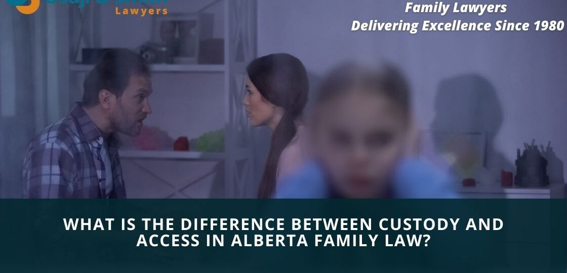 What is the difference between custody and access in Alberta family law
