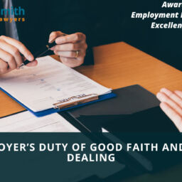 Calgary EMPLOYER'S DUTY OF GOOD FAITH AND FAIR DEALING
