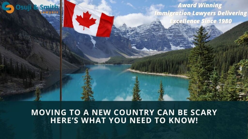 Moving to Canada can be scary. Here's what you need to know!