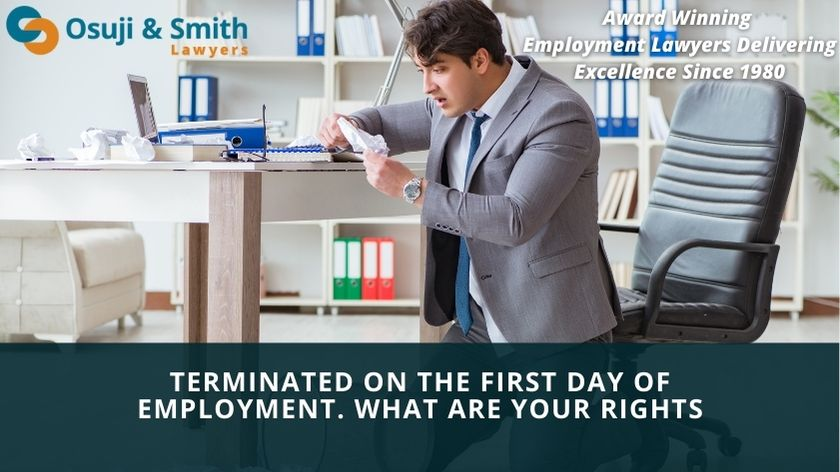 Terminated on the First Day of Employment. What are your Rights