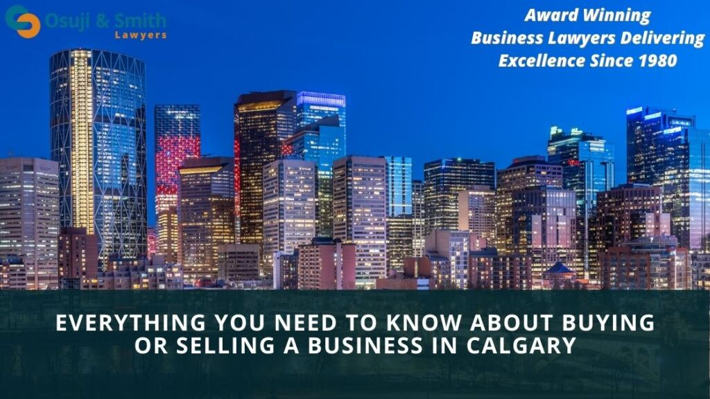 Calgary business corporate lawyers - Everything You Need to Know About Buying or Selling a Business in Calgary