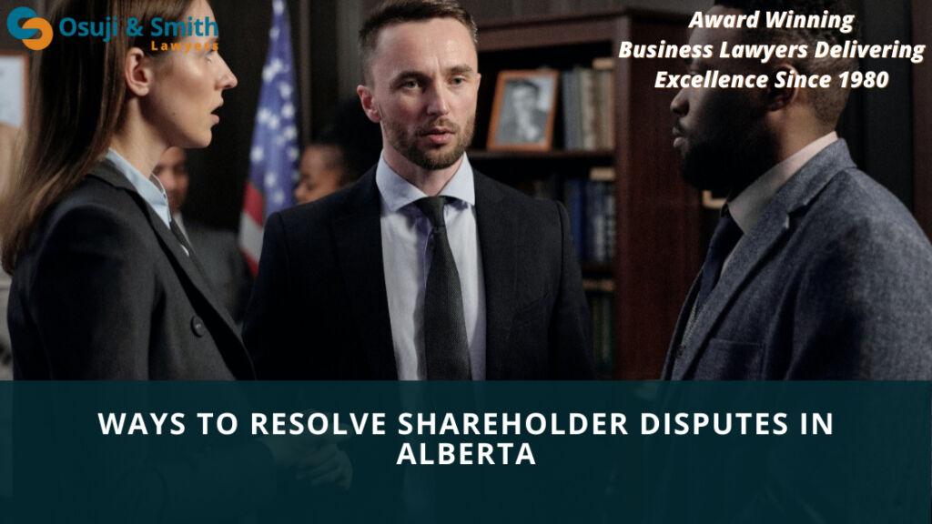 ways to resolve shareholder disputes in Alberta