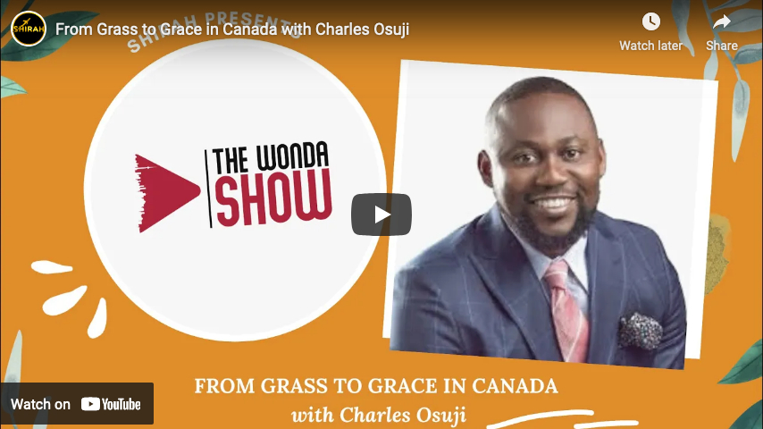 From Grass to Grace in Canada with Calgary Lawyer Charles Osuji